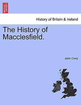 Paperback The History of MacClesfield Book