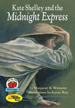 Kate Shelley and the Midnight Express - Book  of the On My Own History