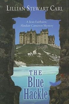 The Blue Hackle: A Jean Fairbairn/Alasdair Cameron Mystery 0373268645 Book Cover