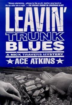 Leavin' Trunk Blues 0312977182 Book Cover