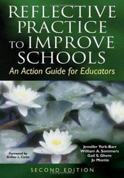 Paperback Reflective Practice to Improve Schools: An Action Guide for Educators Book