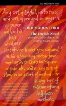 The English Novel: From the Earliest Days to the Death of Joseph Conrad 0856354805 Book Cover