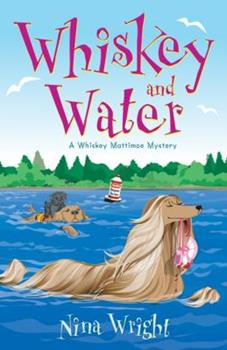 Whiskey and Water: A Whiskey Mattimoe Mystery 0738712167 Book Cover