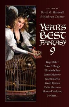 Year's Best Fantasy 9 - Book #9 of the Year's Best Fantasy