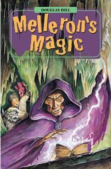 Melleron's Magic 1590550943 Book Cover