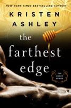 The Farthest Edge - Book #2 of the Honey