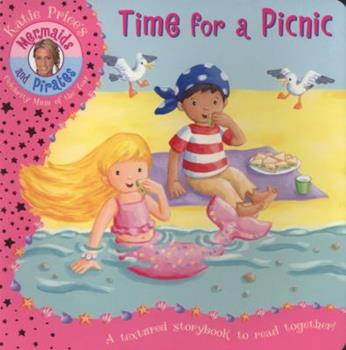Time For A Picnic - Book  of the Katie Price's Mermaids and Pirates
