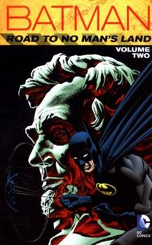 Batman: Road to No Man's Land, Vol. 2 - Book #109 of the Modern Batman