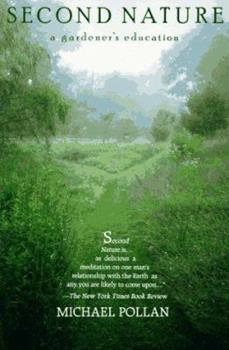 Paperback Second Nature : A Gardener's Education Book