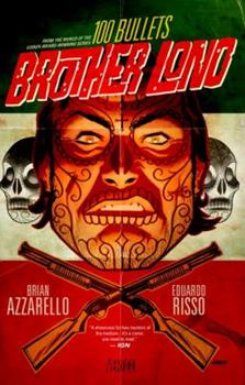 100 Bullets: Brother Lono - Book  of the 100 Bullets: Brother Lono, Vol. 1