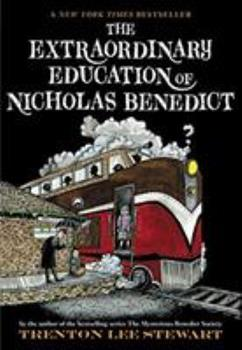 The Extraordinary Education of Nicholas Benedict - Book  of the Mysterious Benedict Society