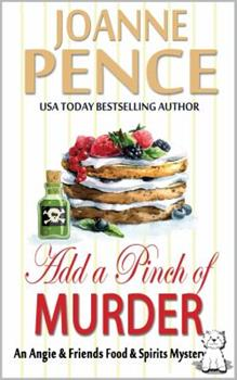 Add a Pinch of Murder: An Angie & Friends Food & Spirits Mystery 0998245992 Book Cover
