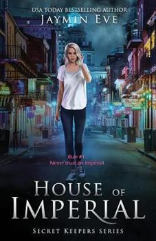 House of Imperial - Book #2 of the Secret Keepers