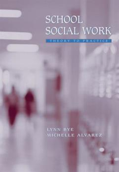 Paperback School Social Work: Theory to Practice Book