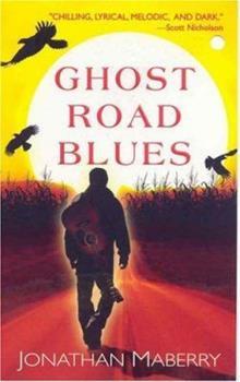 Mass Market Paperback Ghost Road Blues (A Pine Deep Novel) Book