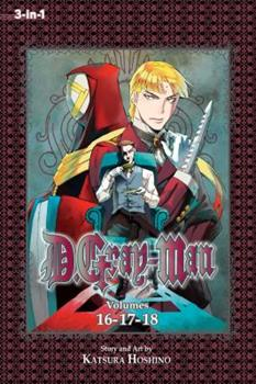 D.Gray-man (3-in-1 Edition), Vol. 6: Includes Vols. 16, 17 & 18 - Book #6 of the D.Gray-Man Omnibus 3-in-1 Edition