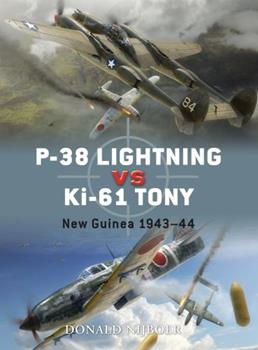 P-38 Lightning vs Ki-61 Tony: New Guinea 1943–44 - Book #26 of the Duel