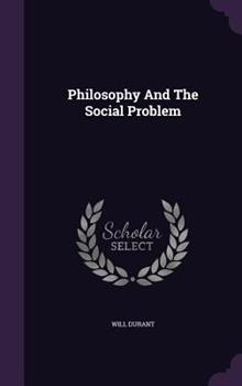 Philosophy and the Social Problem 0973769866 Book Cover