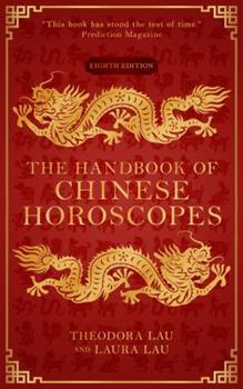 Paperback The Handbook of Chinese Horoscopes Book