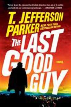 The Last Good Guy 0525537643 Book Cover