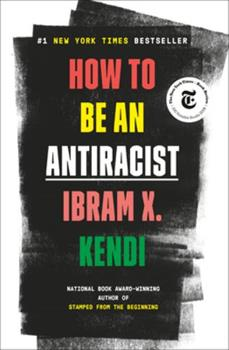 How to Be an Antiracist 0525509283 Book Cover