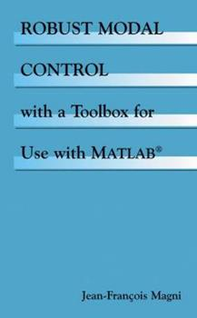 Paperback Robust Modal Control with a Toolbox for Use with Matlab(r) Book