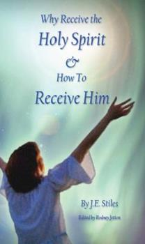 Paperback Why Receive the Holy Spirit and How to Receive Him Book