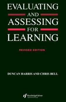 Evaluating and Assessing for Learning 0749413018 Book Cover