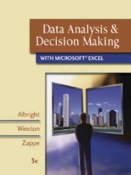 Data Analysis and Decision Making with Microsoft Excel 0324400861 Book Cover