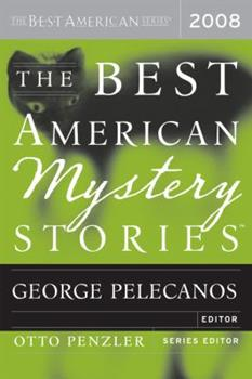 The Best American Mystery Stories 2008 - Book  of the Best American Mystery Stories
