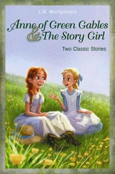 Anne of Green Gables and the Story Girl - Book  of the Anne of Green Gables