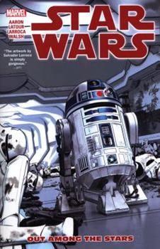 Star Wars, Vol. 6: Out Among the Stars - Book #3 of the Star Wars 2015 Single Issues
