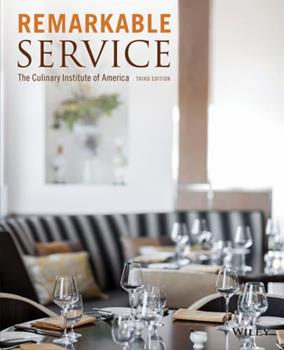 Remarkable Service: A Guide to Winning and Keeping Customers for Servers, Managers, and Restaurant Owners 0470197404 Book Cover