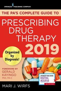 Paperback The Pa's Complete Guide to Prescribing Drug Therapy 2019 Book