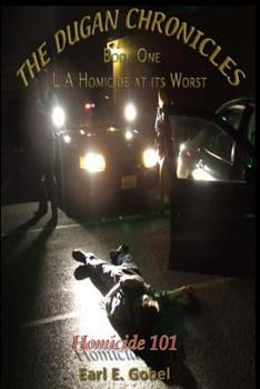"""Paperback The Dugan Chronicles: """"Homicide 101"""" Book"""