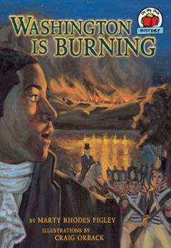 Washington Is Burning - Book  of the On My Own History
