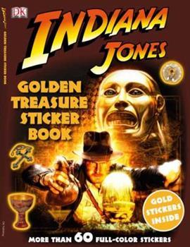 Paperback Ultimate Sticker Book: Indiana Jones: Golden Treasure (Ultimate Sticker Books) Book