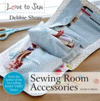 Sewing Room Accessories 178221335X Book Cover