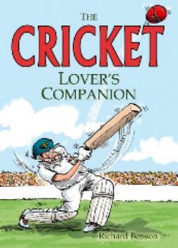 Cricket Lover's Companion 1849531749 Book Cover