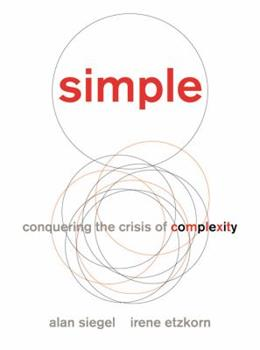 Simple: Conquering the Crisis of Complexity 1455509663 Book Cover
