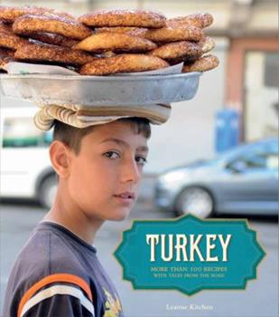 Turkey: A Food Lover's Journey 145210770X Book Cover