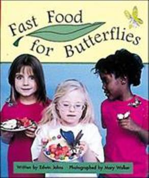 Paperback Fast Food for Butterflies: Set C Early Guided Readers (Storyteller Moon Rising) Book