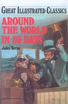 Around the World in 80 Days - Book  of the Great Illustrated Classics