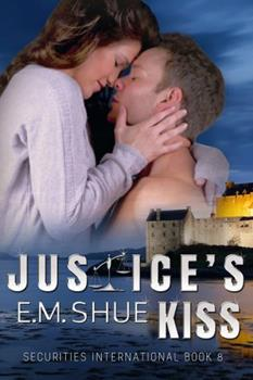 Paperback Justice's Kiss: Securities International Book 8 Book