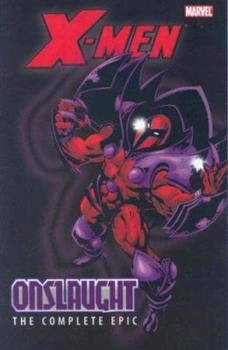 X-Men: The Complete Onslaught Epic Book 1 TPB - Book #401 of the Avengers 1963-1996 #278-285, Annual