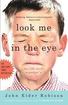 Paperback Look Me in the Eye: My Life with Asperger's Book