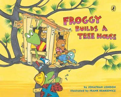 Froggy Builds a Tree House - Book  of the Froggy