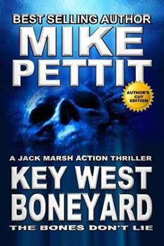 Key West Boneyard: A Jack Marsh Action Thriller - Book  of the Jack Marsh