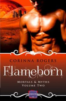 Paperback Flameborn: Harperimpulse Paranormal Romance (Mortals & Myths, Book 2) Book
