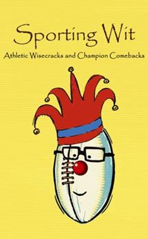Sporting Wit 1840244550 Book Cover